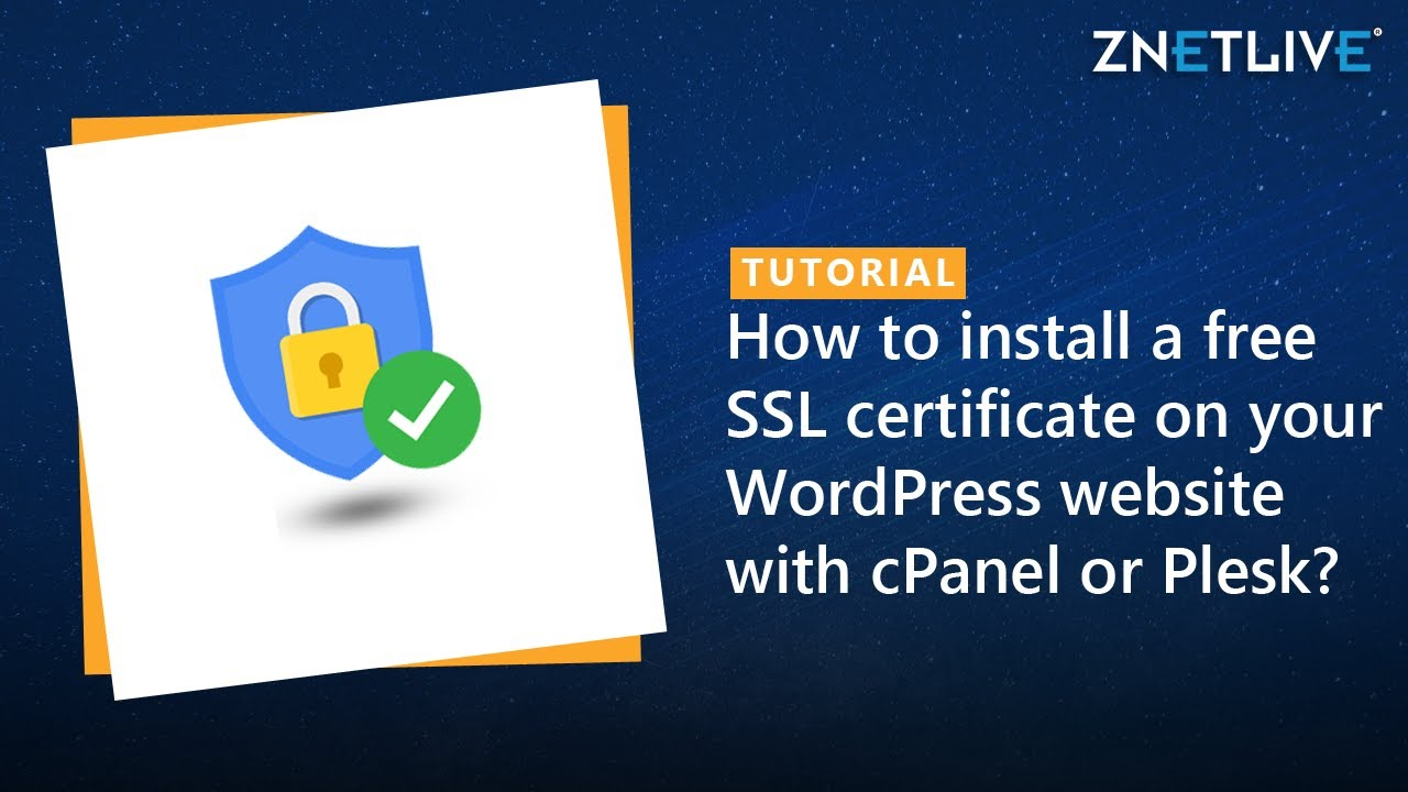 How To Install A Free Ssl Certificate On Your Wordpress Website With
