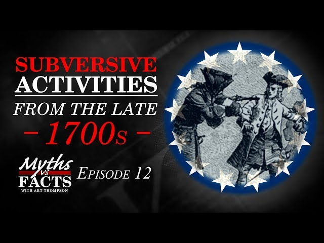 Subversive Activities | The Late 1700s