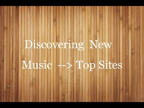 Discover New Music  Top sites