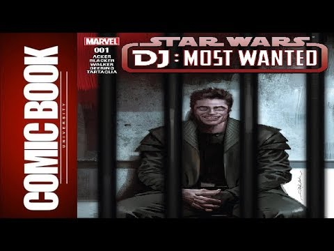 Star Wars - DJ - Most Wanted | COMIC BOOK UNIVERSITY