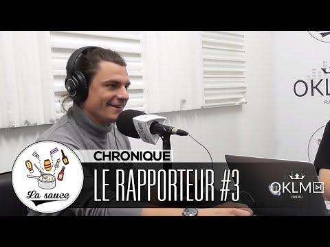 CAMULO JAMES - LE RAPPORTEUR #3 - #LaSauce sur OKLM Radio 12/11/18