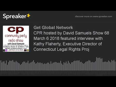 CPR hosted by David Samuels Show 68 March 6 2018 featured interview with Kathy Flaherty, Executive D