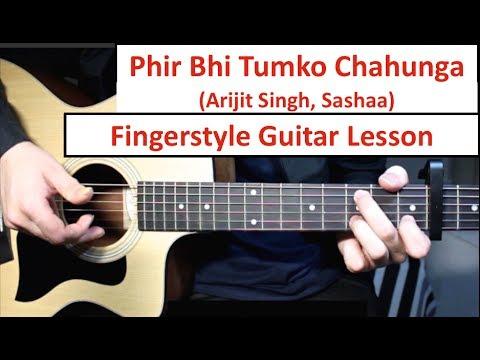 Phir Bhi Tumko Chahunga | Fingerstyle Guitar Lesson (Tutorial) How to play Fingerstyle