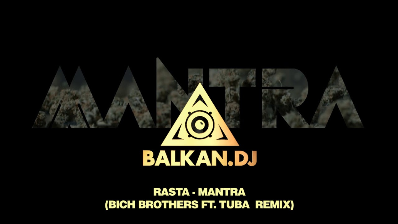 Rasta - Mantra (Bich Brothers  ft. Tuba Remix)