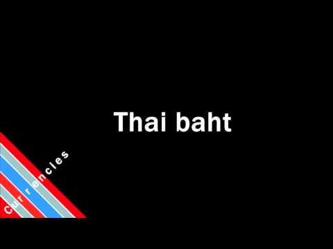 How to Pronounce Thai baht