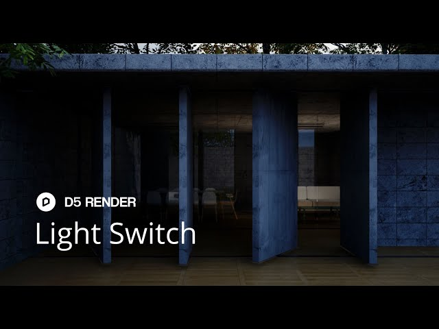 D5 Render 1.6.2  | Light Switch
