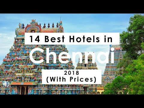 14 Best Hotels In Chennai 2018 (with Prices)