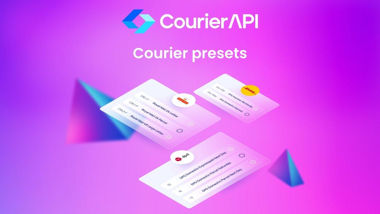 Courier API Courier Presets