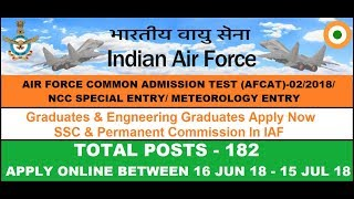 Indian Air Force | AFCAT Recruitment 2018 | AFCAT 2 - Notification Out | Check Details Here