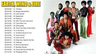 Earth, Wind & Fire Greatest Hits - Best Songs Of Earth, Wind & Fire - Earth, Wind & Fire Full Album