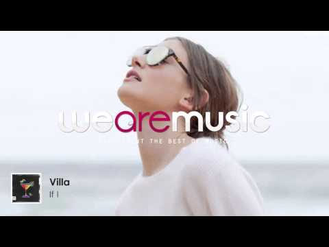 Villa - If I