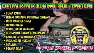 Download lagu DJ CUMA KAMU DANGDUT HITS 2020 KEKINIAN    DJ HITAM DUNIAMU PUTIHNYA CINTAKU GASS POLL    DJ BOBBY