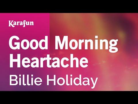 Karaoke Good Morning Heartache - Billie Holiday *