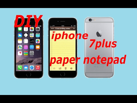 DIY iPhone 7 plus paper  notepad