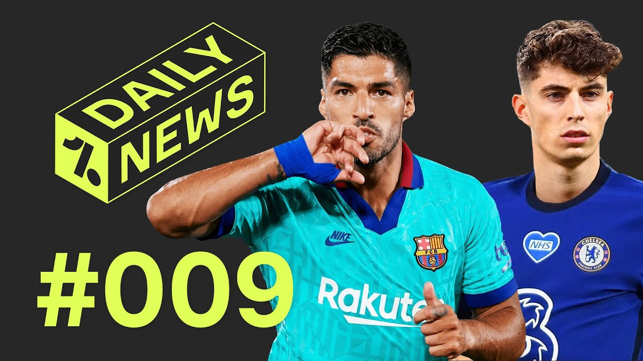 Havertz to FORCE Chelsea move + Barcelona relegate rivals! ► Daily News