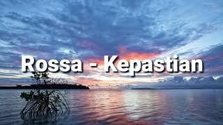 Rossa - Kepastian (lirik)