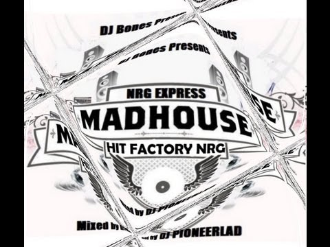 MADHOUSE NRG EXPRESS HIT FACTORY NRG - VARIOUS ARTISTS