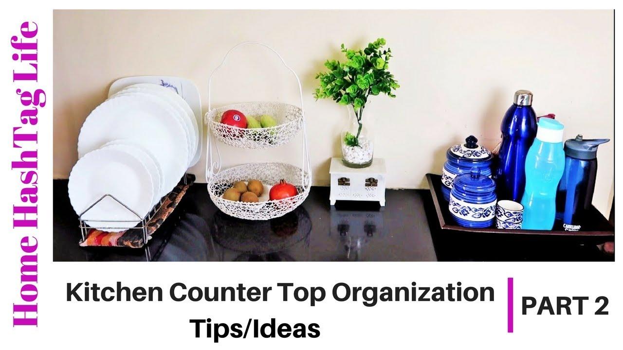 6 TIPS Indian Kitchen Countertop Organization Ideas! Home HashTag Life