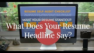 Make Your Resume Stand Out - Headline