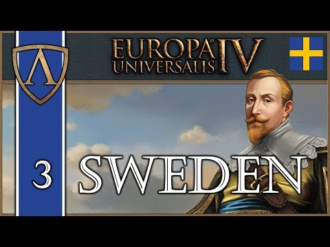 Let's Play Europa Universalis IV -- Third Rome -- Sweden -- Part 3