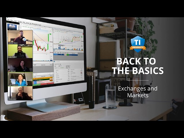 Back to Basics: Lesson #3 Exchanges