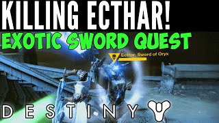 "Destiny - How to Find Ecthar ""The Sword of Oryx"" in The Asylum"