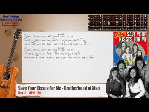 Save Your Kisses For Me - Brotherhood of Man Guitar Backing Track with chords and lyrics