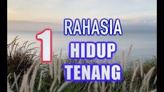 Download lagu 1 RAHASIA HIDUP TENANG