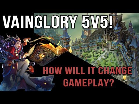 VAINGLORY 5V5! | HOW WILL THE NEW 5V5 MAP CHANGE GAMEPLAY AND TACTICS?