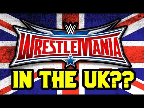 WRESTLEMANIA COMING TO THE UNITED KINGDOM? Going in Raw Daily 9/7/17