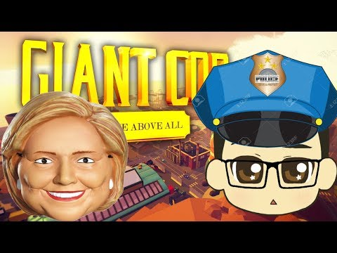VR Giant Cop - Hillary Clinton and hilarious Flying People are stopped!  