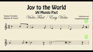 Joy to the World Partitura de Violin Fácil Al Mundo Paz Villancico