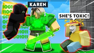 I Became A *TOXIC KAREN* And Beat A *AUTOCLICKER* In Roblox BedWars!