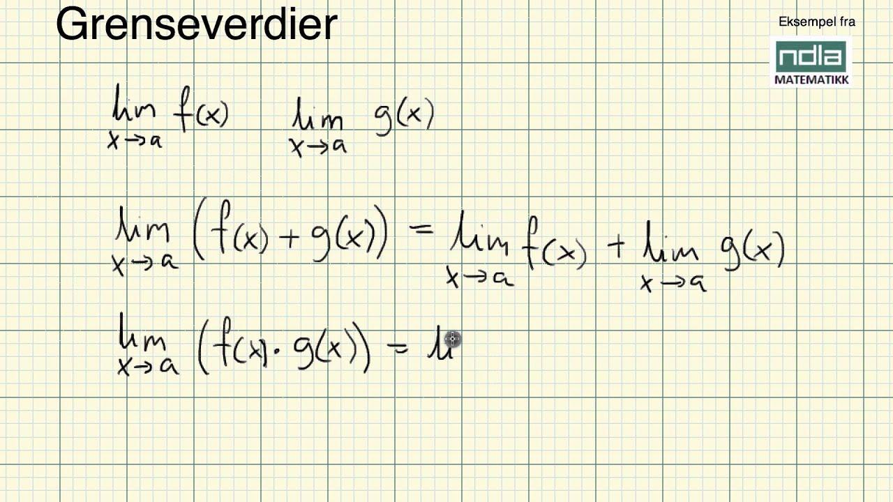 Matematikk R1   Grenseverdier regneregler