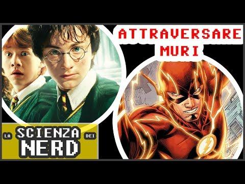 Potresti ATTRAVERSARE un MURO senza la MAGIA?    La Scienza dei Nerd - Harry Potter/Flash