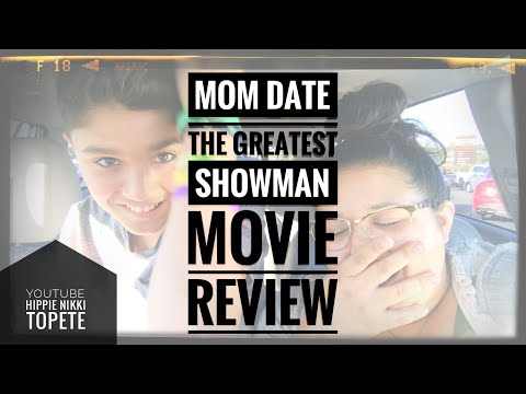 The Greatest Showman // Movie Review // Mom Date