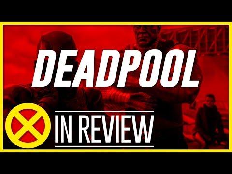Deadpool - Every X-Men Movie Reviewed & Ranked
