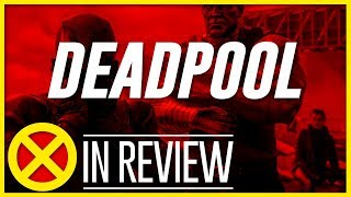 Deadpool - Every X-Men Movie Reviewed & Ranked