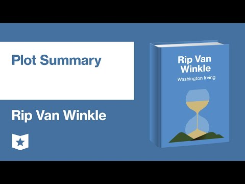 Rip Van Winkle By Washington Irving   Plot Summary