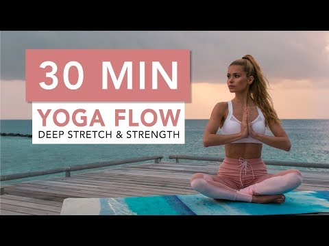 30 MIN YOGA FLOW - for Deep Stretching and Strength | Pamela Reif
