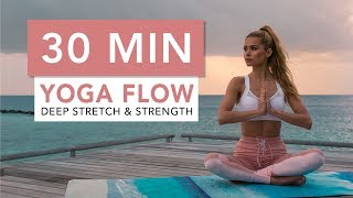 30 MIN YOGA FLOW - for Deep Stretching and Strength | Pamela Rf