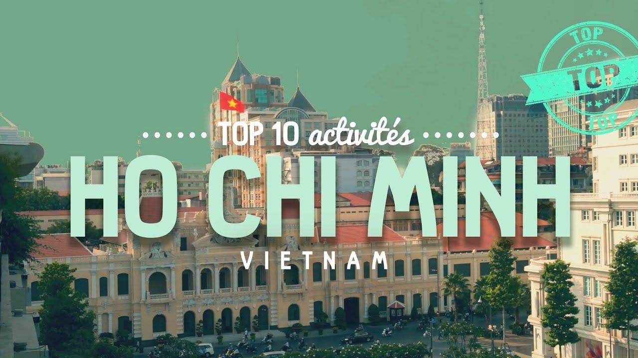 Que faire à HO CHI MINH (SAIGON)  ?  TOP 10 des activités  [Vietnam]