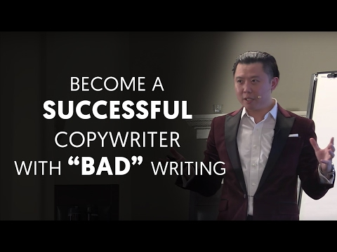"How to Become a Successful Copywriter with ""Bad"" Writing 