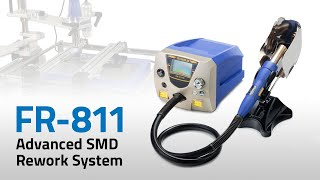 FR-811 Advanced SMD Rework System