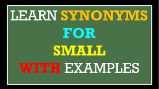 Spoken English  | learn english || speak English || synonyms for small