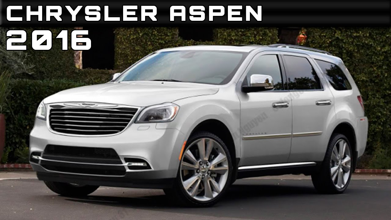 2016 chrysler aspen review rendered price specs release date youtube. Black Bedroom Furniture Sets. Home Design Ideas