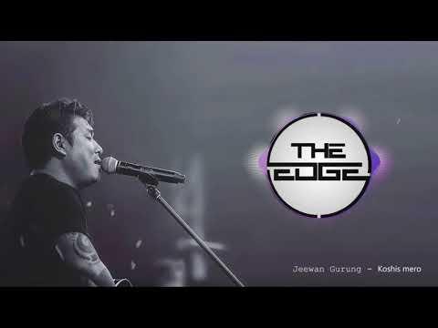 The Edge Band (Jeewan Gurung): Kosish