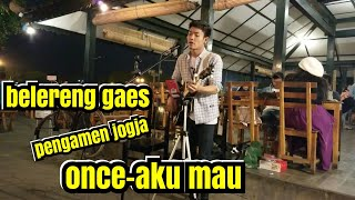Video PENGAMEN JOGJA  - ONCE AKU MAU - MUSISI JOGJA PROJECT | PENDOPO LAWAS JOGJAKARTA download MP3, 3GP, MP4, WEBM, AVI, FLV September 2018