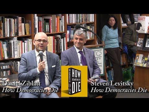 Steven Levitsky & Daniel Ziblatt, 'How Democracies Die'