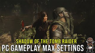 Shadow Of The Tomb Raider PC Gameplay 1440p Ultra Settings - GTX 1080 - 7700k (Without Drivers)